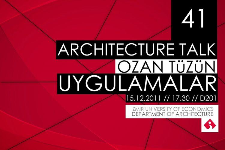 Ozan Tüzün – Uygulamalar / İzmir Ekonomi Üniversitesi Konferansı