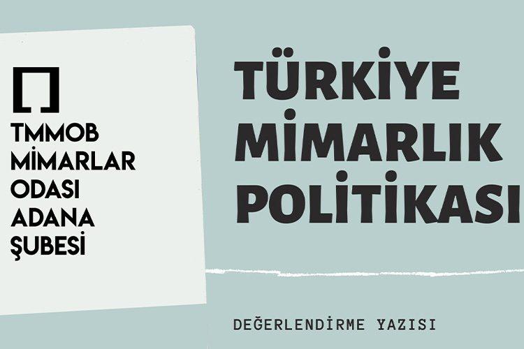 Türkiye Mimarlık Politikası Hakkında, Ozan Tüzün